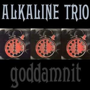 Goddamnit - Image: Alkaline Trio Goddamnit cover