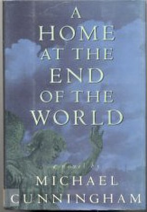 A Home at the End of the World - First edition cover