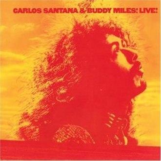 Carlos Santana & Buddy Miles! Live! - Image: Carlos Santana & Buddy Miles! Live!