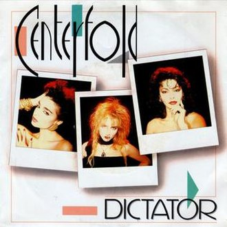 """Dictator (Centerfold song) - Image: Centerfold Dictator (7"""" cover)"""