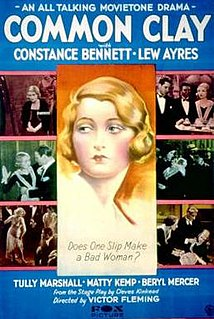 <i>Common Clay</i> (1930 film) 1930 film by Victor Fleming