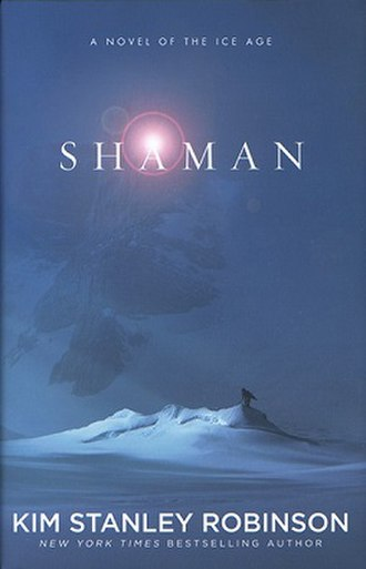 Shaman (novel) - Image: Cover for Shaman by Kim Stanley Robinson
