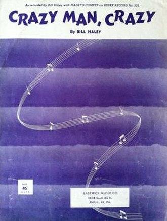 Crazy Man, Crazy - 1953 sheet music cover, Eastwick Music Co., Philadelphia, PA.