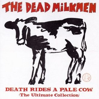 Death Rides a Pale Cow (The Ultimate Collection) - Image: Deathridesapalecow