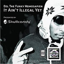 Del - It Aint Illegal Yet.jpg