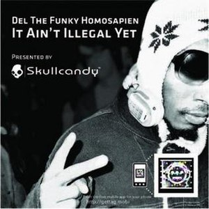 It Ain't Illegal Yet - Image: Del It Aint Illegal Yet
