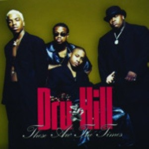These Are the Times - Image: Dru Hill These Are the Times