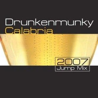 Calabria (song) - Image: Drunkenmunky Calabria