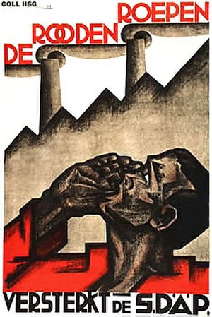 Social Democratic Workers' Party (Netherlands) - A political poster of the SDAP. It reads: The Reds calls, strengthen the SDAP