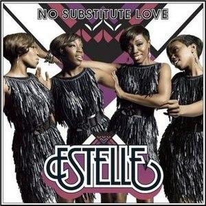 No Substitute Love - Image: Estelle No Substitute Love