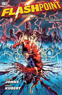 <i>Flashpoint</i> (comics) American comic book crossover story arc published by DC Comics