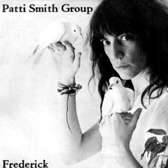 Frederick (song) - Image: Frederick Patti Smith Group