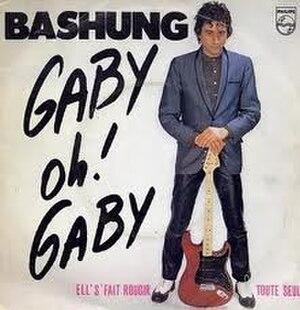 Gaby oh Gaby - Image: Gaby oh Gaby (Alain Bashung single cover art)