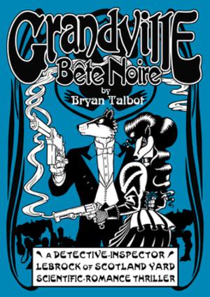 Grandville (comics) - Image: Grandville Bete Noire