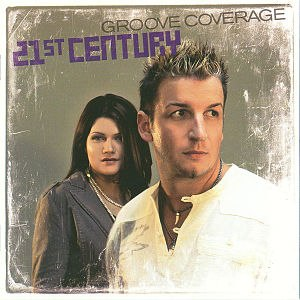 21st Century (Groove Coverage album) - Image: Groove Coverage 21st Century