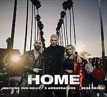 Home Machine Gun Kelly X Ambassadors And Bebe Rexha Song Wikipedia