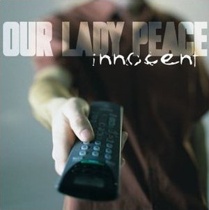 Innocent (Our Lady Peace song) - Image: Innocent (Our Lady Peace single cover art)