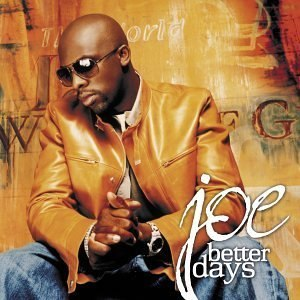Better Days (Joe album) - Image: Joe thomas better days