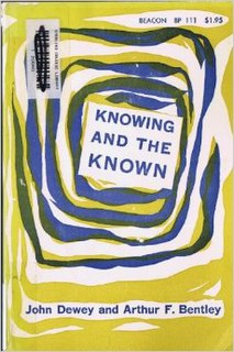 <i>Knowing and the Known</i> book by John Dewey