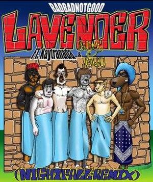 Lavender (BadBadNotGood song) - Image: Lavender (Nightfall Remix)