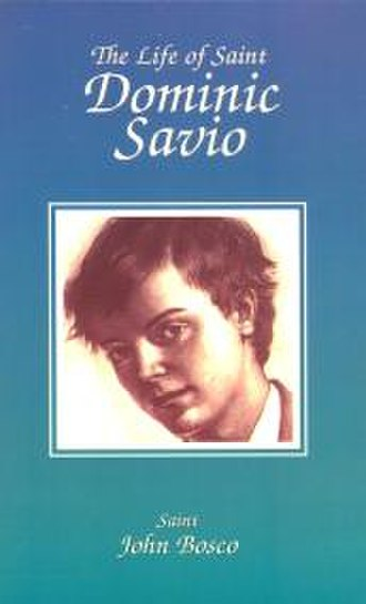 Dominic Savio - Don Bosco's biography of Dominic Savio contributed to his canonisation.