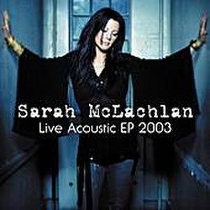 Live Acoustic (Sarah McLachlan EP)