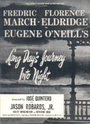 Long Day's Journey into Night - Window card for the 1956 Broadway production of Long Day's Journey into Night starring Fredric March and Florence Eldridge