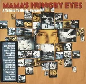 Mama's Hungry Eyes: A Tribute to Merle Haggard - Image: Mamas Hungry Eyes