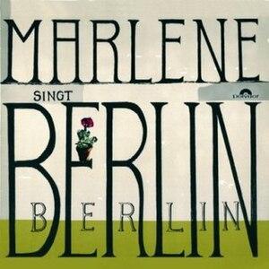 Marlene singt Berlin, Berlin