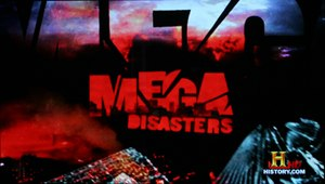 Mega Disasters - Image: Mega Disasters