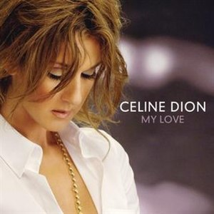 My Love (Celine Dion song) - Image: My Love Single