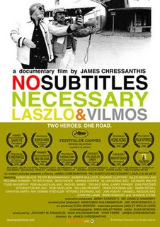 <i>No Subtitles Necessary: Laszlo & Vilmos</i> 2008 American film
