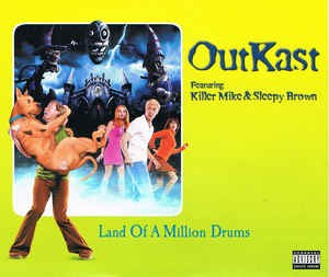 Land of a Million Drums - Image: Out Kast Land of a Million Drums (artwork)