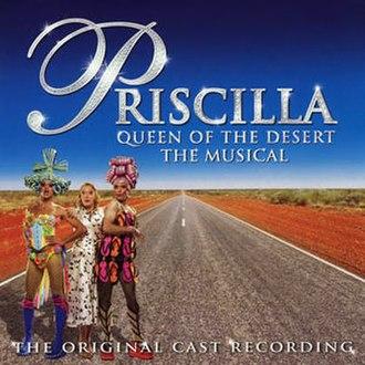 Priscilla, Queen of the Desert (musical) - Image: Priscilla Cast Album