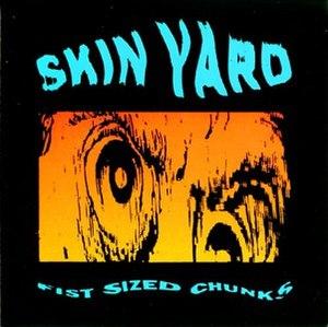 Fist Sized Chunks - Image: Skin Yard Fist Sized Chunks