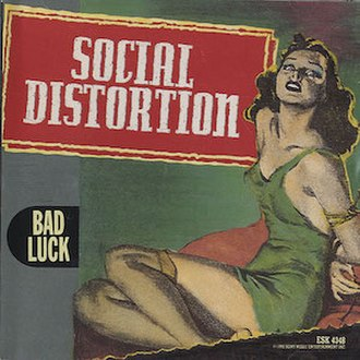 Bad Luck (Social Distortion song) - Image: Social Distortion Bad Luck