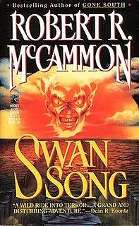 <i>Swan Song</i> (McCammon novel) book by Robert R. McCammon
