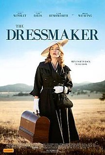 <i>The Dressmaker</i> (2015 film) 2015 film by Jocelyn Moorhouse