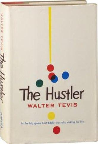The Hustler (novel) - First edition (Publ. Harpers)