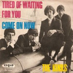 Tired of Waiting for You - Image: The Kinks Tired of Waiting for You single cover