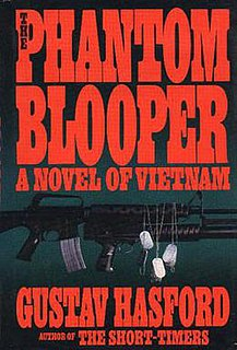 <i>The Phantom Blooper</i> book by Gustav Hasford