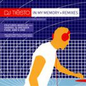 In My Memory - Image: Tiesto Inmymemory Remixes