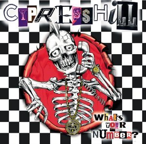 Till Death Do Us Part (Cypress Hill album) - Image: What's Your Number