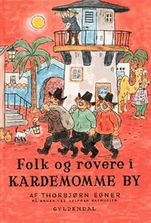 <i>When the Robbers Came to Cardamom Town</i> book by Thorbjørn Egner
