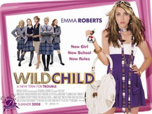 Wild Child (film) - Promotional film poster