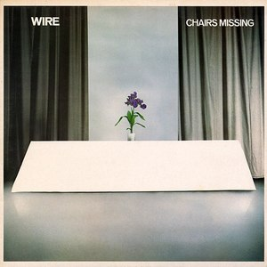 Chairs Missing - Image: Wire Chairs Missing (album cover)