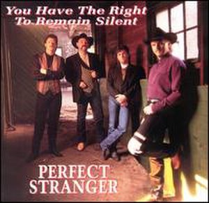 Perfect Stranger (band) - Image: Youhavetheright