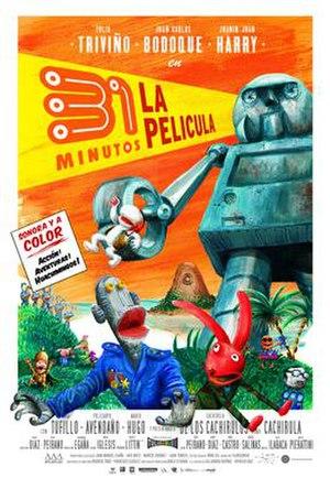 31 minutos, la película - Theatrical poster