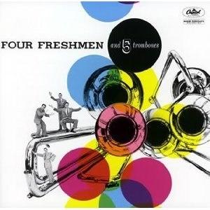 Four Freshmen and 5 Trombones - Image: 4 Freshmen and 5 Trombones