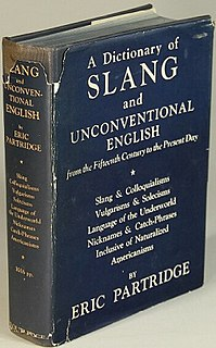 <i>A Dictionary of Slang and Unconventional English</i> book by Eric Partridge
